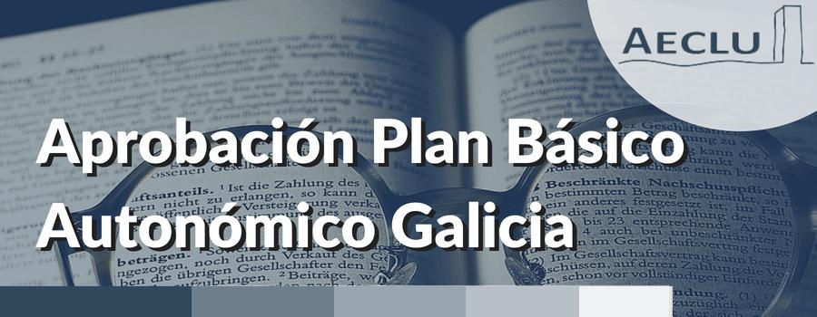 APROBACION DEL PLAN BASICO AUTONOMICO DE GALICIA